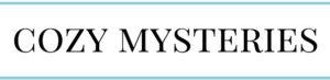 Cozy Mysteries